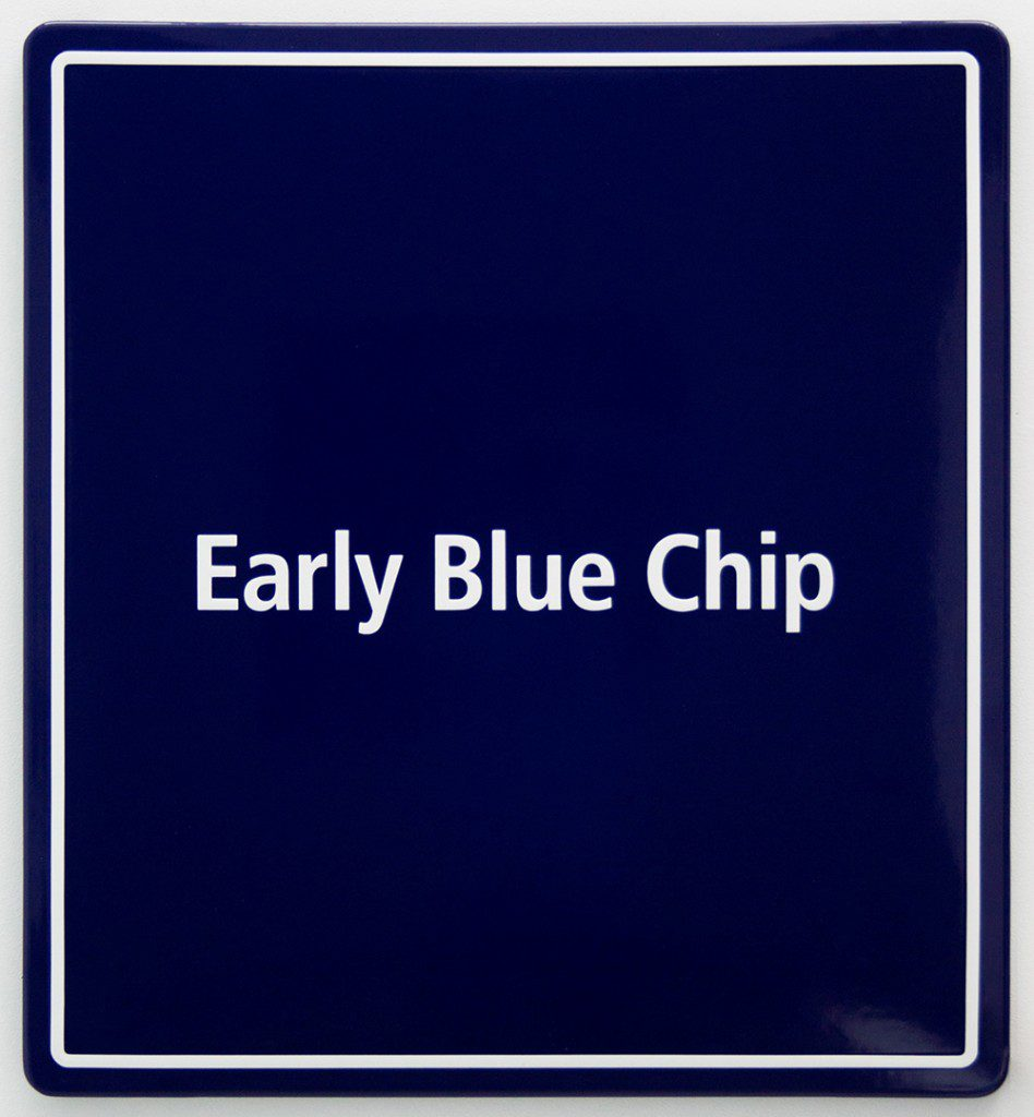 Early Blue Chip 1, Enamel sign, 88 x 80 x 2cm